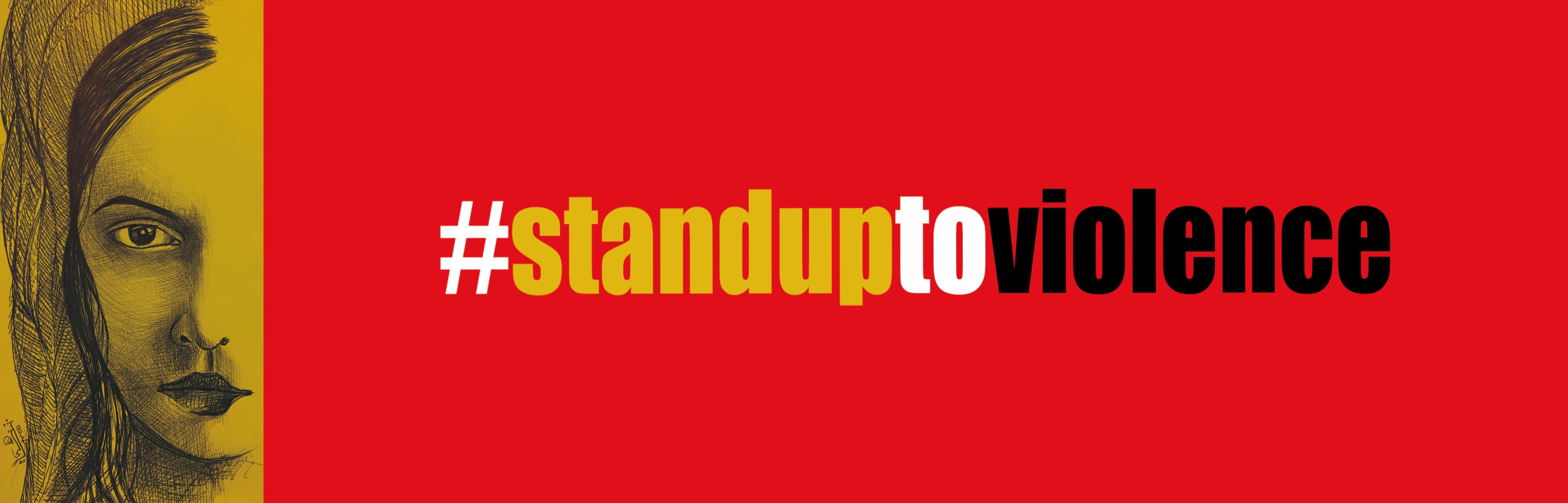 #STANDUPTOVIOLENCE
